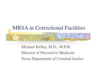 MRSA in Correctional Facilities