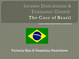 Income Distribution &  Economic Growth:  The Case of Brazil