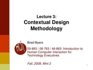 Lecture 3: Contextual Design Methodology