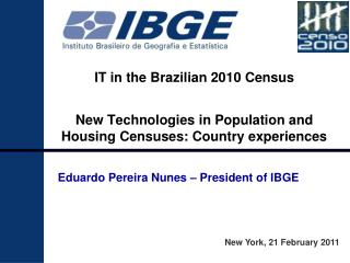 IT in the Brazilian 2010 Census