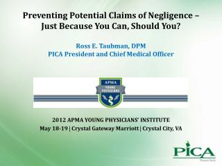 2012 APMA Young Physicians' Institute May 18-19    Crystal Gateway Marriott    Crystal City, VA