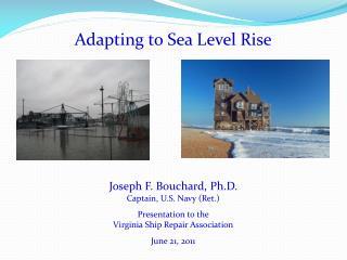 Adapting to  Sea Level Rise