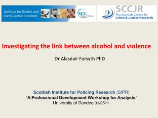 Investigating the link between alcohol and violence