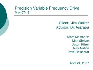 Precision Variable Frequency Drive May 07-13