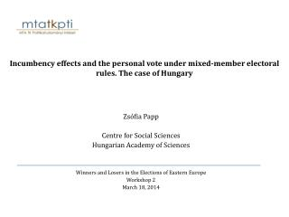 Incumbency effects and the personal vote under mixed-member electoral rules. The case of Hungary