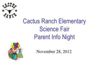 Cactus Ranch Elementary Science Fair Parent Info Night