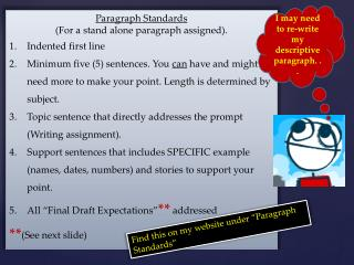 Paragraph Standards (For a stand alone paragraph assigned). Indented first line