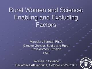Rural Women and Science: Enabling and Excluding Factors