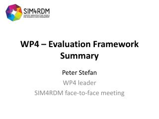 WP4 – Evaluation Framework Summary