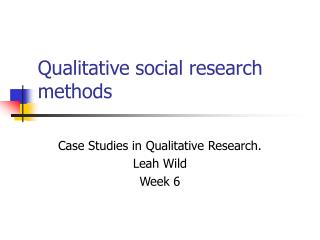 Qualitative social research methods