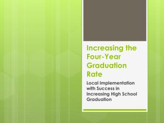 Increasing the Four-Year Graduation Rate