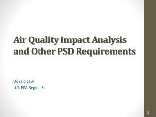 Air Quality Impact Analysis and Other PSD Requirements