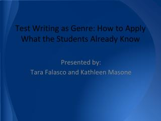 Test Writing as Genre: How to Apply What the Students Already Know