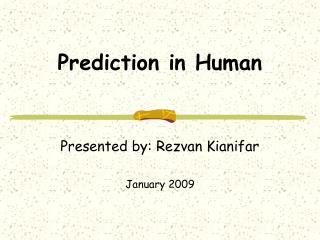 Prediction in Human