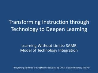 Transforming Instruction through Technology to Deepen Learning