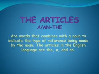 THE ARTICLES A/AN-THE