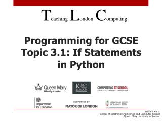 Programming for GCSE Topic 3.1: If Statements in Python