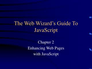 The Web Wizard's Guide To JavaScript