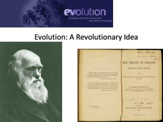 Evolution: A Revolutionary Idea