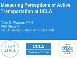 Measuring Perceptions of Active  Transportation  at UCLA