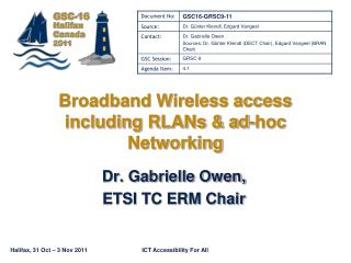 Broadband Wireless access including RLANs & ad-hoc Networking