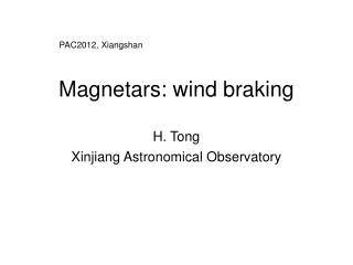 Magnetars: wind braking