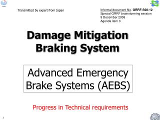 Advanced Emergency Brake Systems (AEBS)