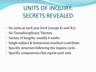 UNITS OF INQUIRY:  SECRETS REVEALED