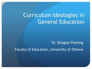 Curriculum Ideologies in General Education
