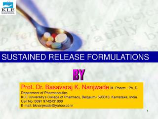 SUSTAINED RELEASE FORMULATIONS