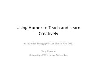Using Humor to Teach and Learn Creatively