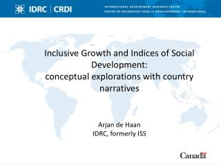 Inclusive Growth  and  Indices of Social  Development: