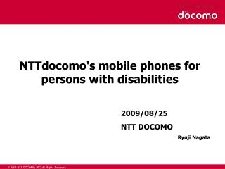 NTTdocomo's mobile phones for persons with disabilities