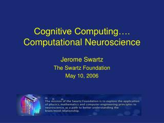 Cognitive Computing…. Computational Neuroscience
