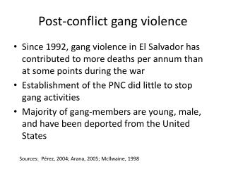 Post-conflict gang  v iolence