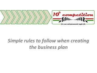Simple rules to follow when creating the business plan