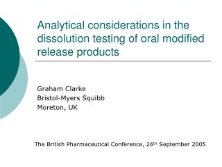 Analytical considerations in the dissolution testing of oral modified release products