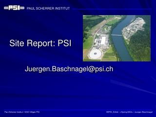 Site Report: PSI