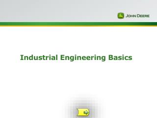 Industrial  Engineering Basics
