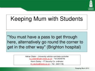 Keeping Mum with Students