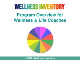 Program Overview for  Wellness & Life Coaches