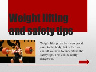 Weight lifting and safety tips