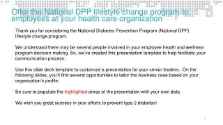 Offer the National DPP lifestyle change programto employees at your health care organization