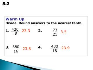 Warm Up Divide. Round answers to the nearest tenth. 1. 2. 3. 4.