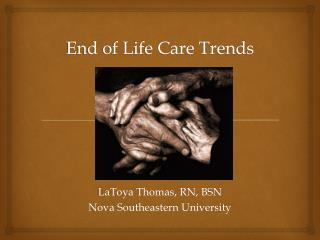 End of Life Care Trends