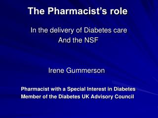 The Pharmacist's role