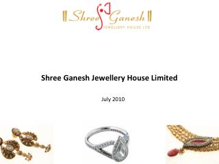 Shree Ganesh Jewellery House Limited