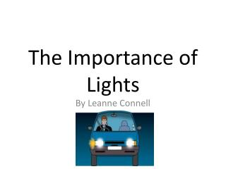 The Importance of Lights
