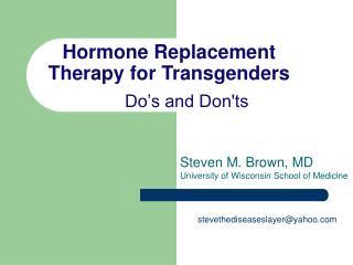 Hormone Replacement Therapy for Transgenders 	Do's and Don'ts