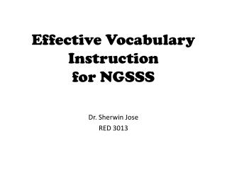 Effective Vocabulary Instruction  for NGSSS